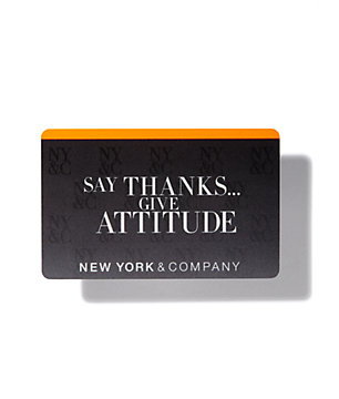 Say Thanks... Give Attitude Gift Card - New York & Company