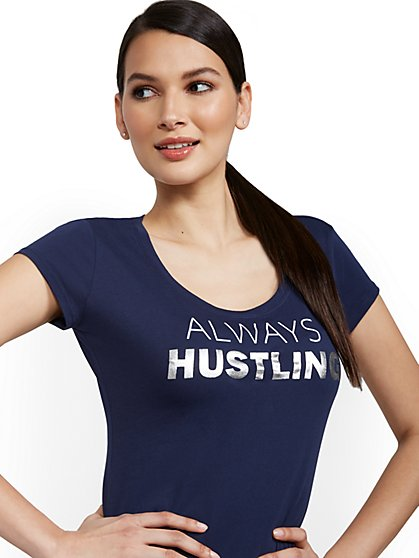 Always Hustling Graphic Tee - New York & Company