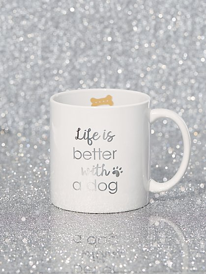 "Ceramic ""Life is Better with a Dog"" Mug - New York & Company"