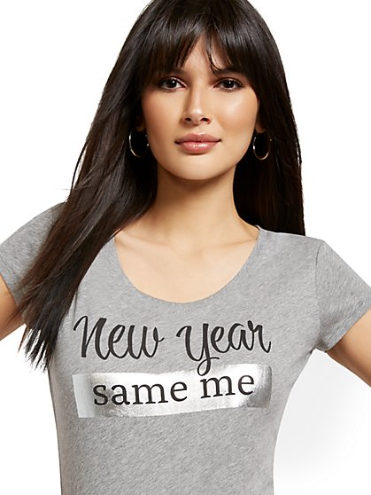 New Year, Same Me Graphic Tee - New York & Company